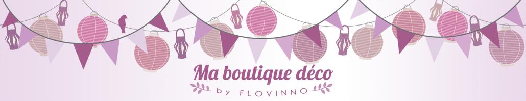Ma boutique déco by Flovinno